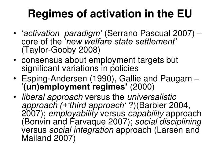 Regimes of activation in the eu