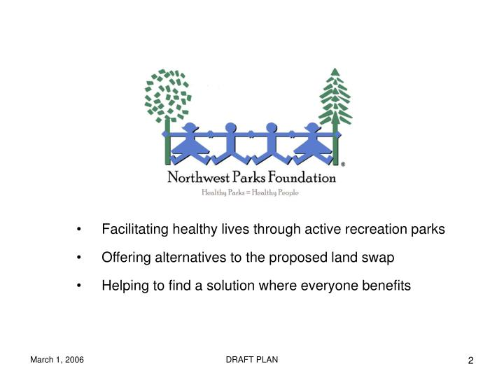 Facilitating healthy lives through active recreation parks