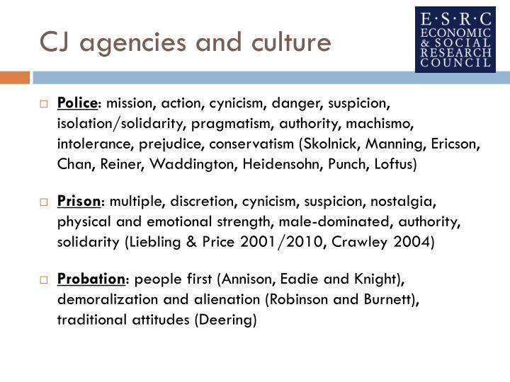 CJ agencies and culture