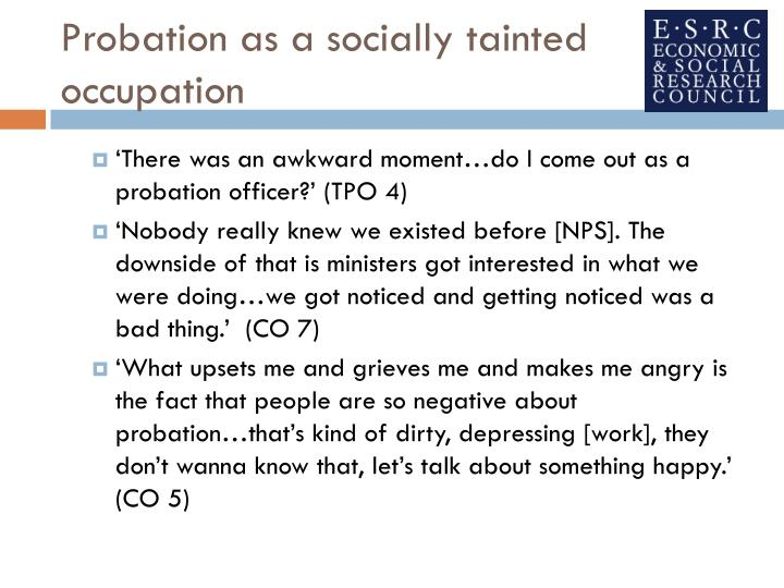 Probation as a socially tainted occupation
