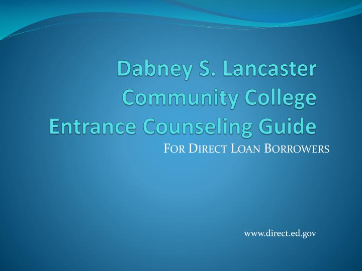 Dabney s lancaster community college entrance counseling guide