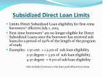 subsidized direct loan limits