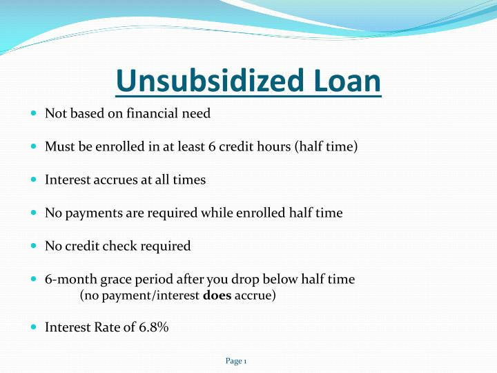 Unsubsidized Loan