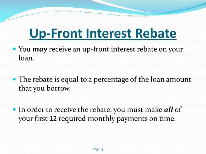 Up-Front Interest Rebate