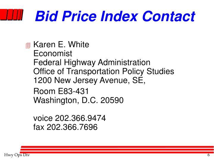 Bid Price Index Contact