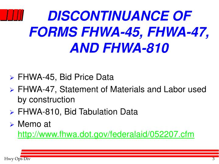 Discontinuance of forms fhwa 45 fhwa 47 and fhwa 810
