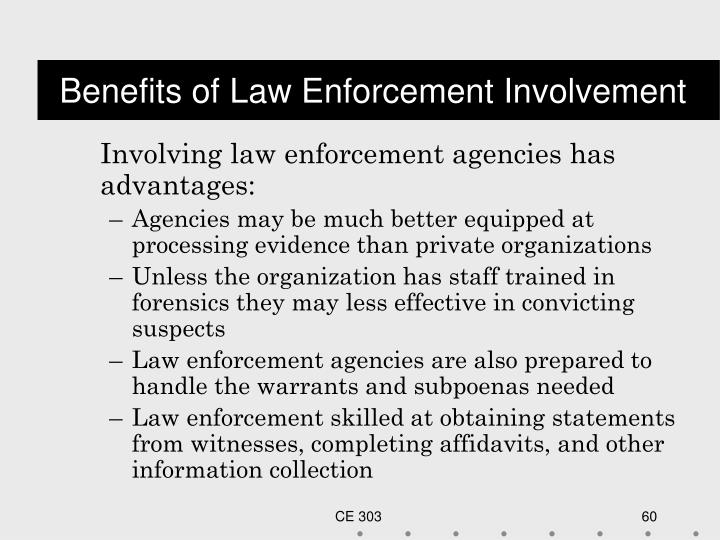 Benefits of Law Enforcement Involvement