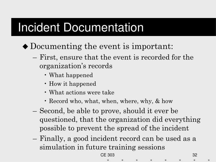 Incident Documentation