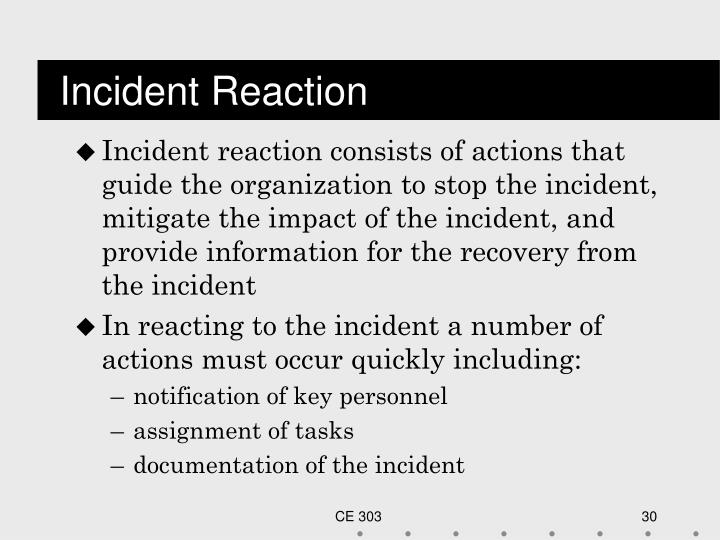 Incident Reaction