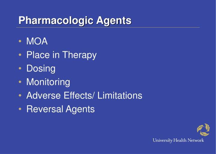 Pharmacologic Agents