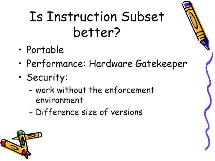 Is Instruction Subset better?