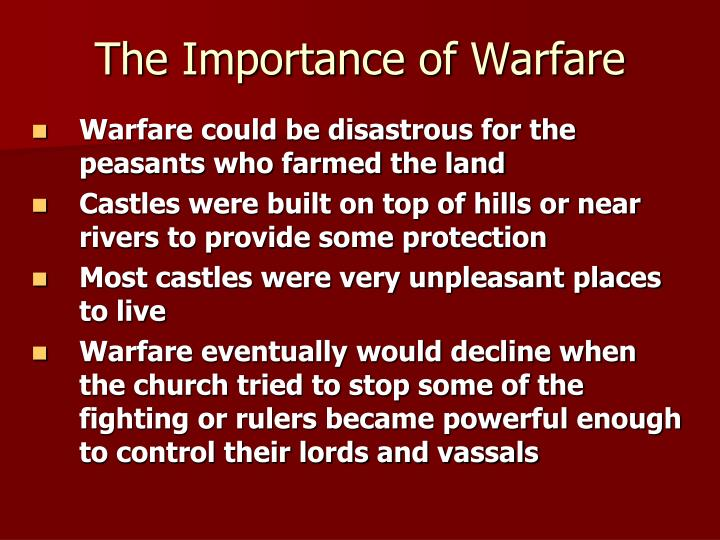 The Importance of Warfare