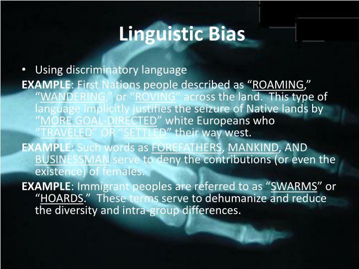 Linguistic Bias