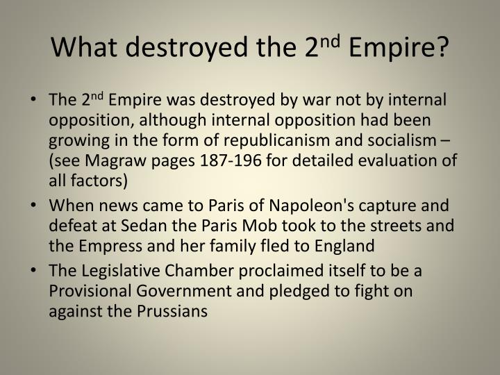 What destroyed the 2 nd empire