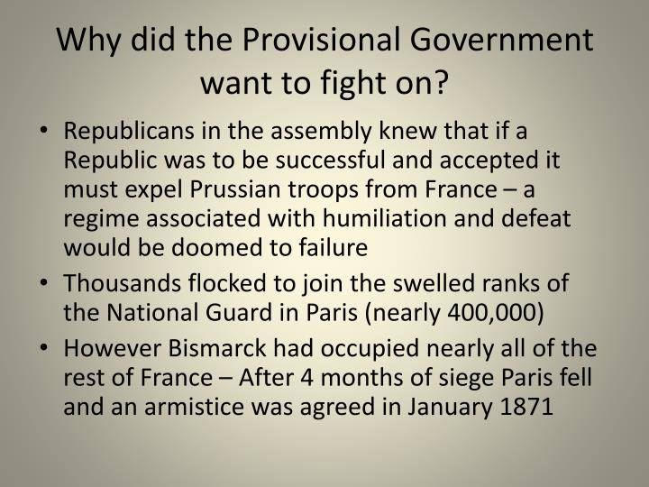 Why did the provisional government want to fight on