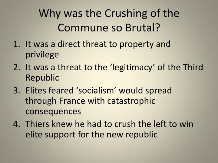 Why was the Crushing of the Commune so Brutal?