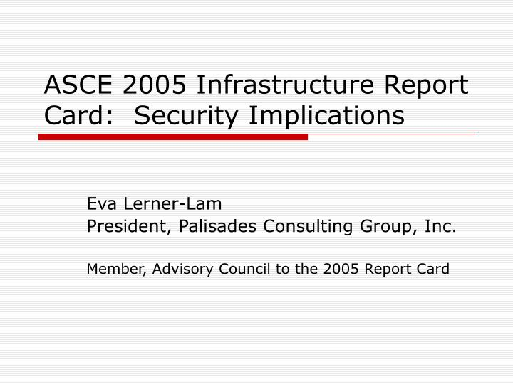 Asce 2005 infrastructure report card security implications
