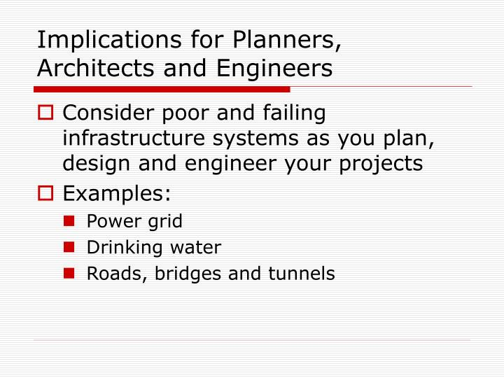 Implications for planners architects and engineers