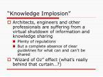 knowledge implosion