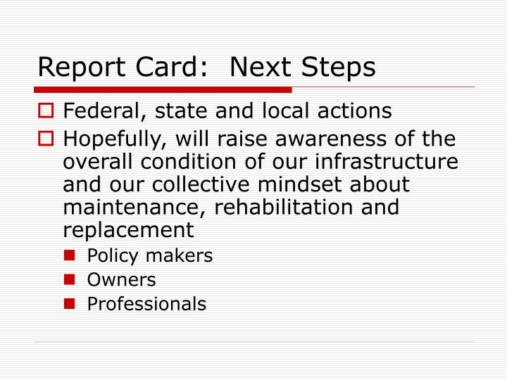 Report Card:  Next Steps