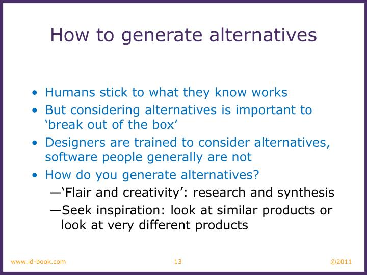 How to generate alternatives