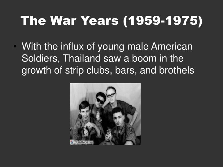 The War Years (1959-1975)
