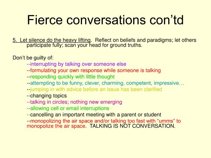 Fierce conversations con'td