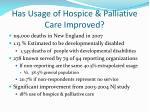 has usage of hospice palliative care improved