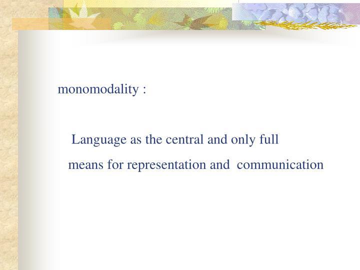 monomodality :