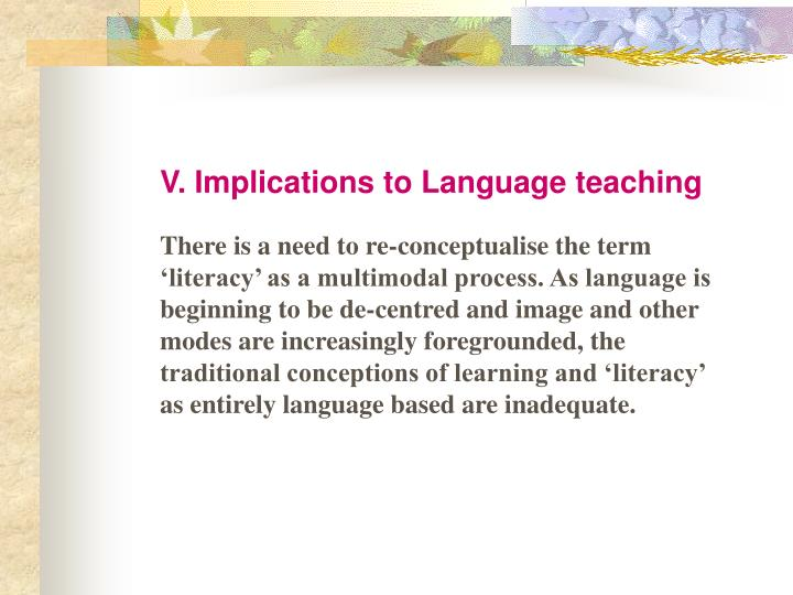 V. Implications to Language teaching