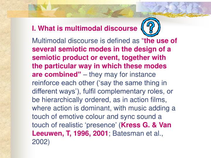I. What is multimodal discourse