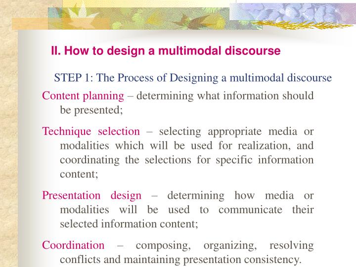 II. How to design a multimodal discourse