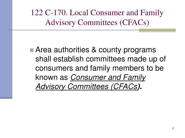 122 c 170 local consumer and family advisory committees cfacs
