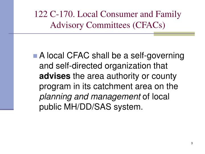 122 c 170 local consumer and family advisory committees cfacs1