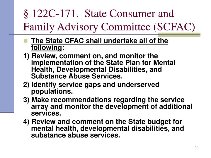 § 122C‑171.  State Consumer and Family Advisory Committee (SCFAC)