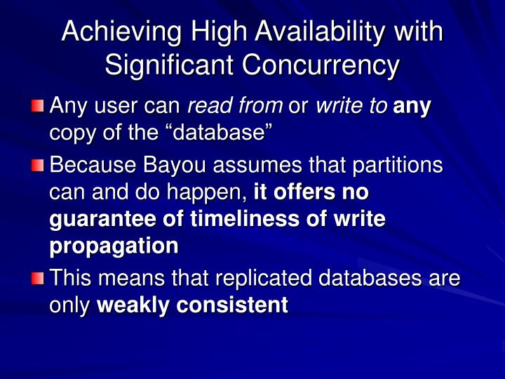 Achieving High Availability with Significant Concurrency