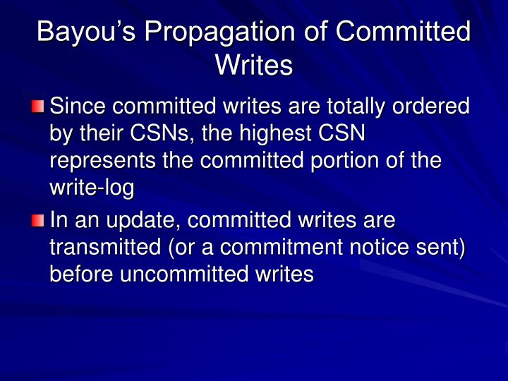 Bayou's Propagation of Committed Writes