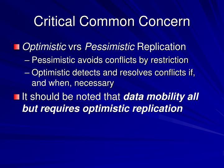 Critical Common Concern