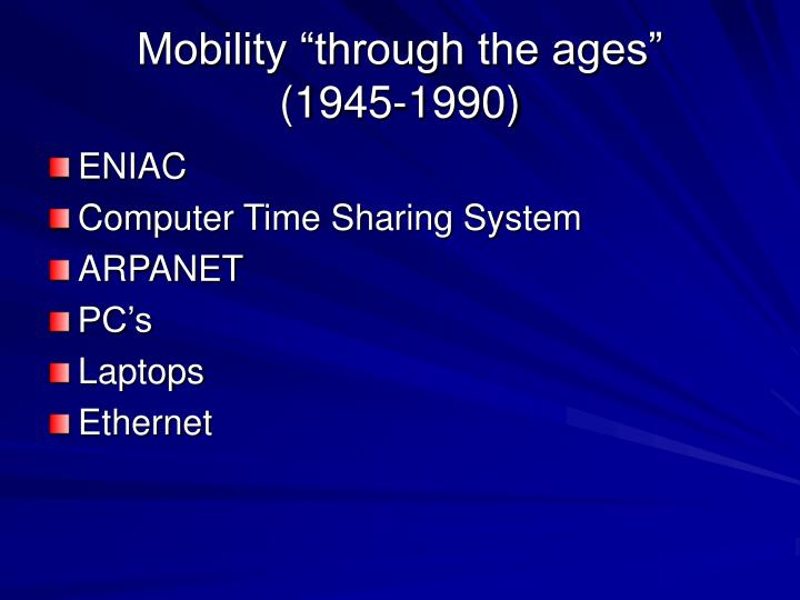 "Mobility ""through the ages"""