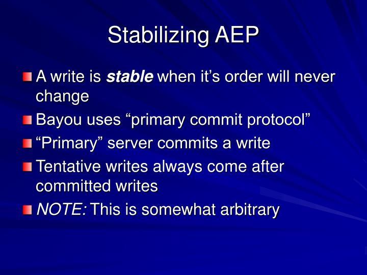 Stabilizing AEP