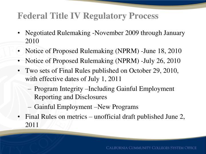 Federal Title IV Regulatory Process