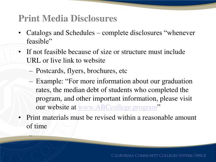 Print Media Disclosures