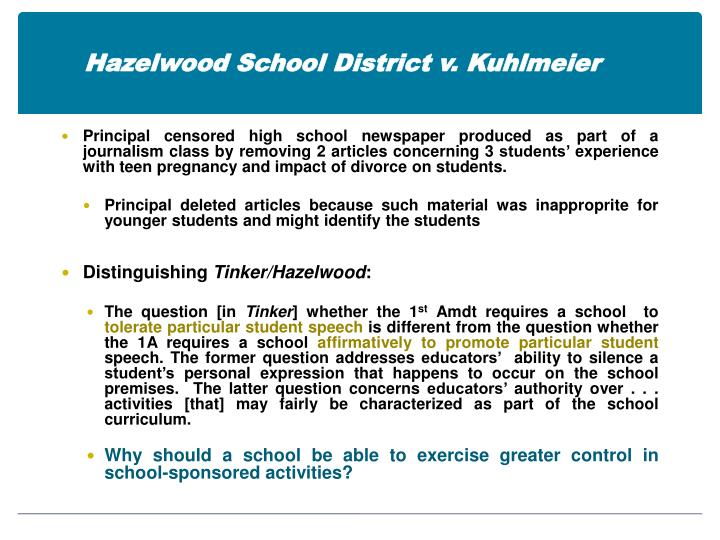 Hazelwood School District v. Kuhlmeier