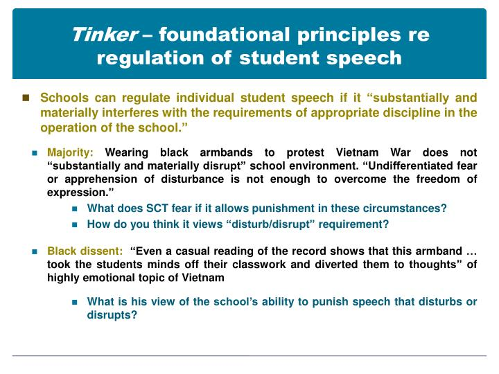 Tinker foundational principles re regulation of student speech