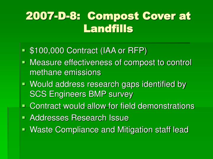 2007-D-8:  Compost Cover at Landfills