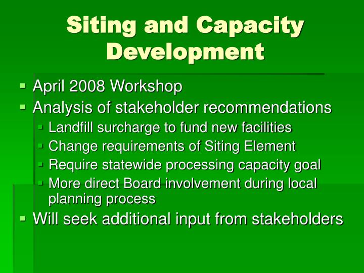 Siting and Capacity Development