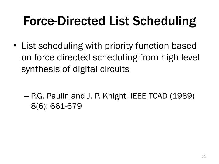 Force-Directed List Scheduling