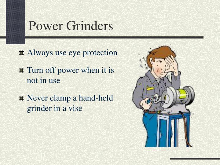 Power Grinders