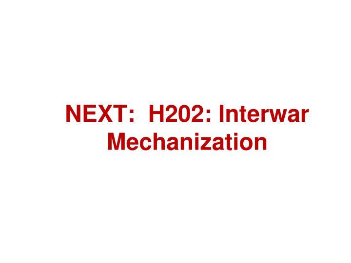 NEXT:  H202: Interwar Mechanization