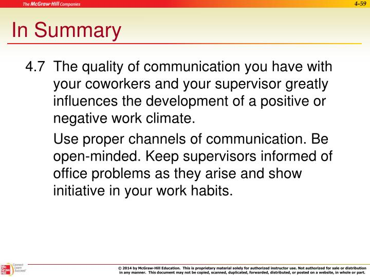 4.7  The quality of communication you have with